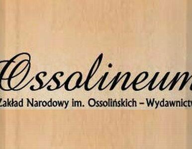 Wydawnictwo Ossolineum przestało istnieć