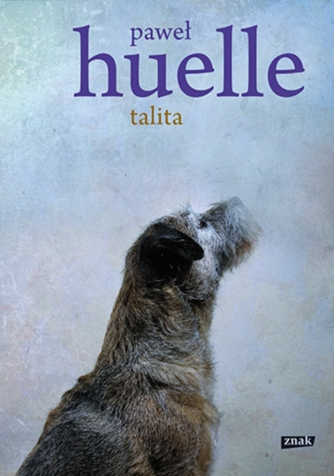 """Talita"" Paweł Huelle"