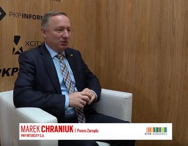 Marek Chraniuk, prezes Zarządu PKP Intercity, o modernizacji kolei