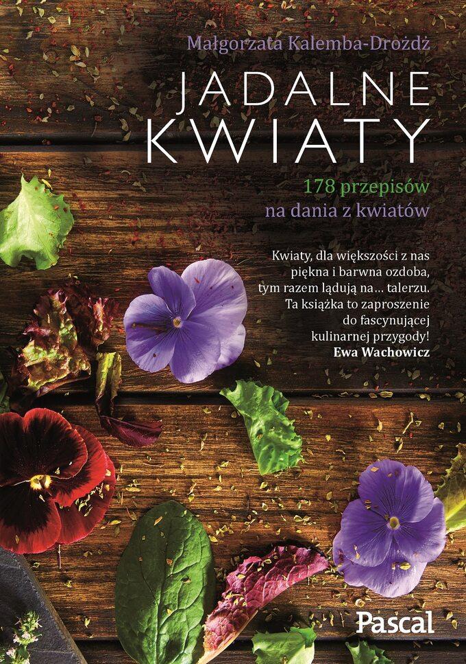 """Książka """"Jadalne kwiaty"""""""
