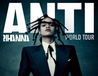 Rihanna ogłasza światową trasę - ANTI