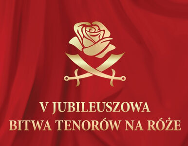 Bitwa Tenorów na róże już 30 listopada