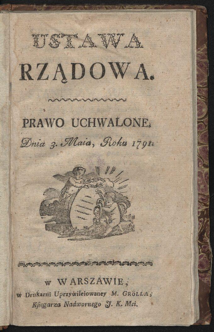Pierwsza strona Konstytucji 3 Maja wydrukowana wdrukarni Michała Grölla w1791 roku wWarszawie