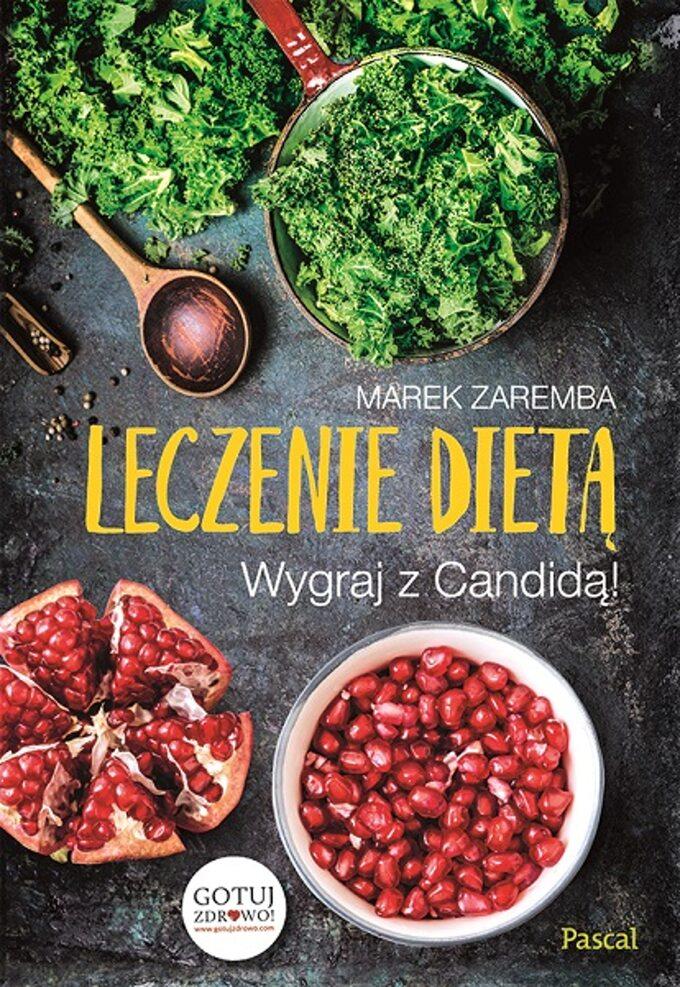 Leczenie dietą, książka Marka Zaremby