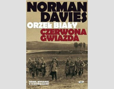 """""""Orzeł biały, czerwona gwiazda"""" Normana Daviesa debiutuje jako multibook"""