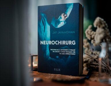 """Szczere wyznania neurochirurga. """"Istnieją dwa sposoby na otwarcie głowy..."""