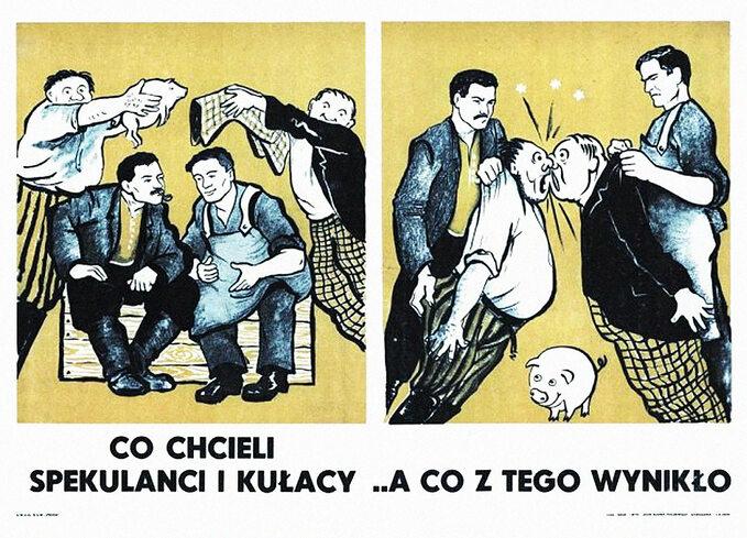 """Plakat socrealistyczny """"Spekulanci ikułacy,"""" koniec lat 40-tych. XX w."""