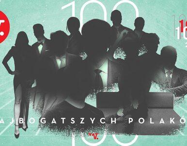 """25 czerwca Lista 100 Najbogatszych Polaków. """"Duże zmiany w czołówce"""""""