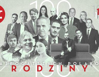 40 najbogatszych rodzin w Polsce