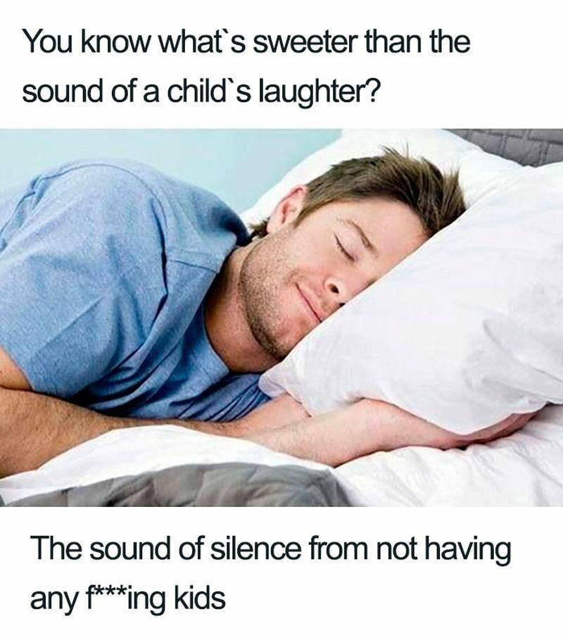 Co jest lepszego od dziecięcego śmiechu? Cisza wynikająca z nieposiadania dzieci