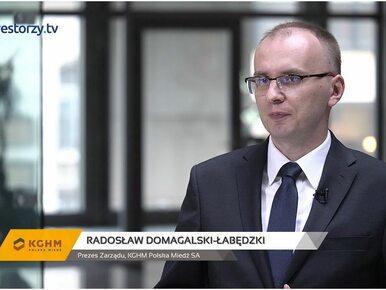KGHM Polska Miedź SA, Radosław Domagalski-Łabędzki - Prezes Zarządu, #82...