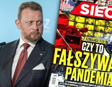 """Szumowski wydrwił """"Sieci"""". """"Fantastyka, należy się zastanowić nad..."""