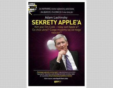"""Firma czy sekta? """"Sekrety Apple'a"""" w wersji polskiej"""