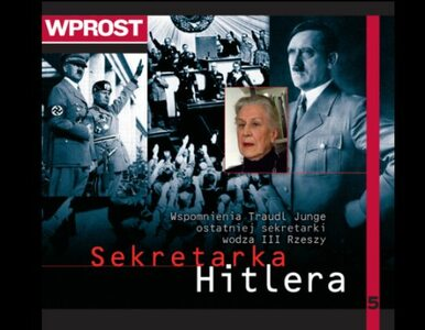 """Sekretarka Hitlera – film kolekcji """"Wprost"""""""