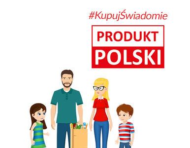 Apel ministra do Polaków: Kupujcie świadomie!