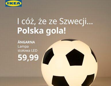 """Euro 2020. IKEA kibicuje reprezentacji Polski. """"I cóż, że ze Szwecji..."""""""