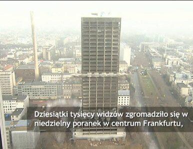 Spektakularna detonacja wieżowca. Tysiące widzów w centrum miasta