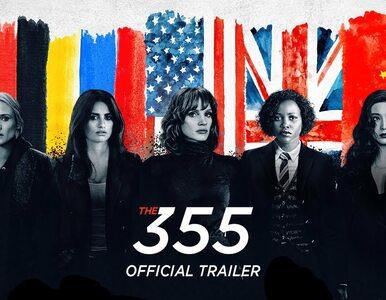 "Chastain, Nyong'o, Cruz. Szpiegowski thriller ""The 355"" ze zwiastunem. O..."