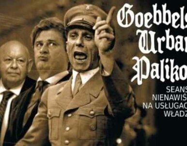 Goebbels, Urban, Palikot…
