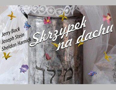 """""""Skrzypek na dachu"""" w scenerii krakowskiego Kazimierza"""