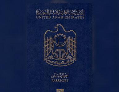 """Zjednoczone Emiraty Arabskie mają """"najpotężniejszy paszport"""" na świecie...."""