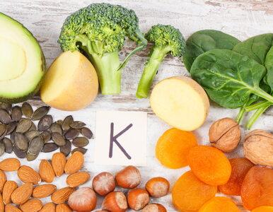 Sprawdź, czy możesz cierpieć na niedobór witaminy K