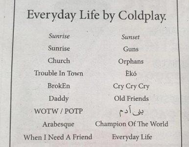 Zespół Coldplay ujawnił tytuły piosenek z nadchodzącej płyty. W...