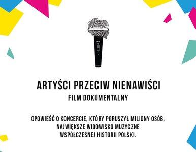 """Film o koncercie """"Artyści przeciw nienawiści"""" trafi do kin"""