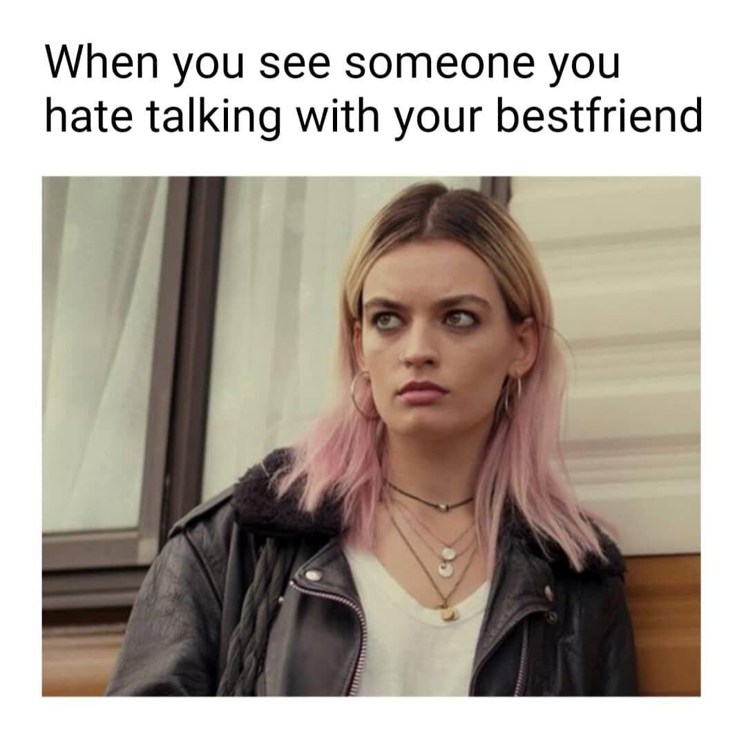 Kiedy ktoś, kogo nienawidzisz, rozmawia z twoim przyjacielem