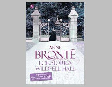 Pierwsza powieść feministyczna nieznanej siostry Brontë  po polsku