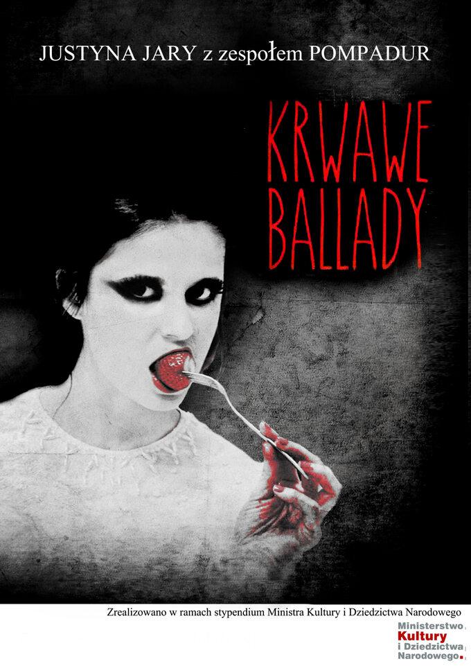 """Plakat projektu """"Krwawe Ballady"""""""
