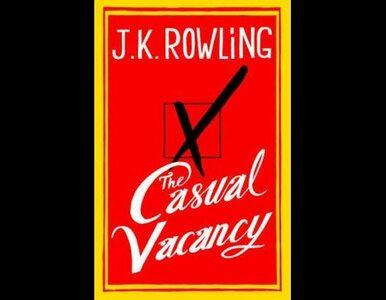"""Był """"Harry Potter"""", będzie """"The Casual Vacancy"""". W Polsce Rowling wyda Znak"""