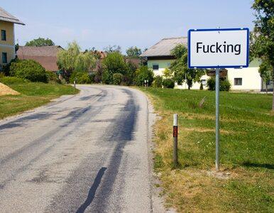 Już nie będzie Fucking. Austriacka wieś zmienia nazwę