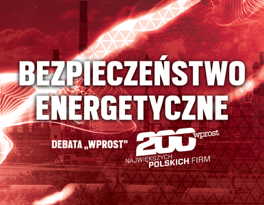 """Debata """"Wprost"""": Bezpieczeństwo energetyczne Polski"""