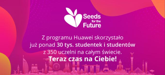 Seeds ForThe Future jest dlastudentek istudentów okazją dopoznania branży ICT odśrodka