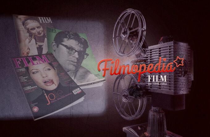"""Projekt """"Filmopedia"""" -digitalizacja wydań magazynu """"Film"""""""