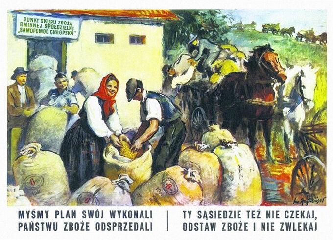 Plakat socrealistyczny - skup zboża, 1951, autor Lucjan Jagodziński.