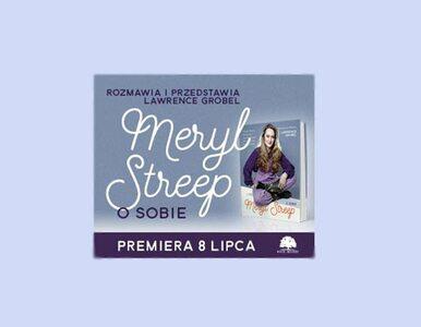 Meryl Streep - fragment książki-wywiadu