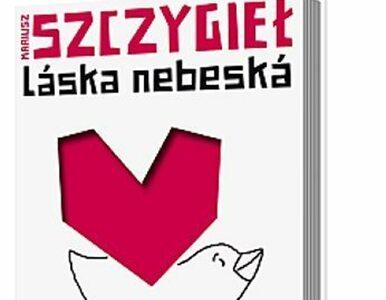 """""""Laska nebeska"""" - rozważania Szczygła o czeskiej literaturze - także..."""