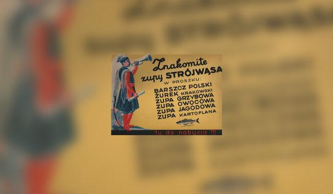 Przedwojenna reklama zupek wproszku odStrójwąsa