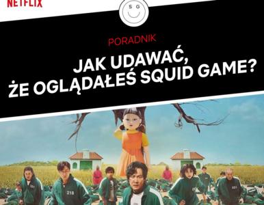 """Netflix podpowiada. Jak udawać, że oglądałeś """"Squid Game""""? Poradnik"""
