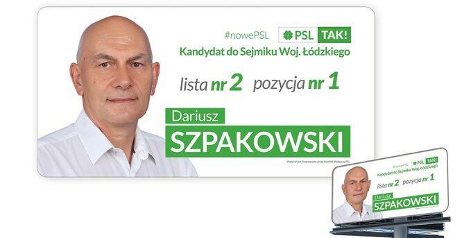 Plakat wyborczy Dariusza Szpakowskiego