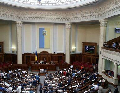 W ukraińskim parlamencie zarejestrowano dokument, który mówi o...
