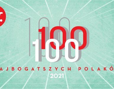 Lista 100 Najbogatszych Polaków 2021: Oto 10 pierwszych miejsc. On...