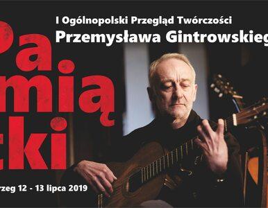 """Zapraszamy na """"Pamiątki"""" Przemysława Gintrowskiego"""