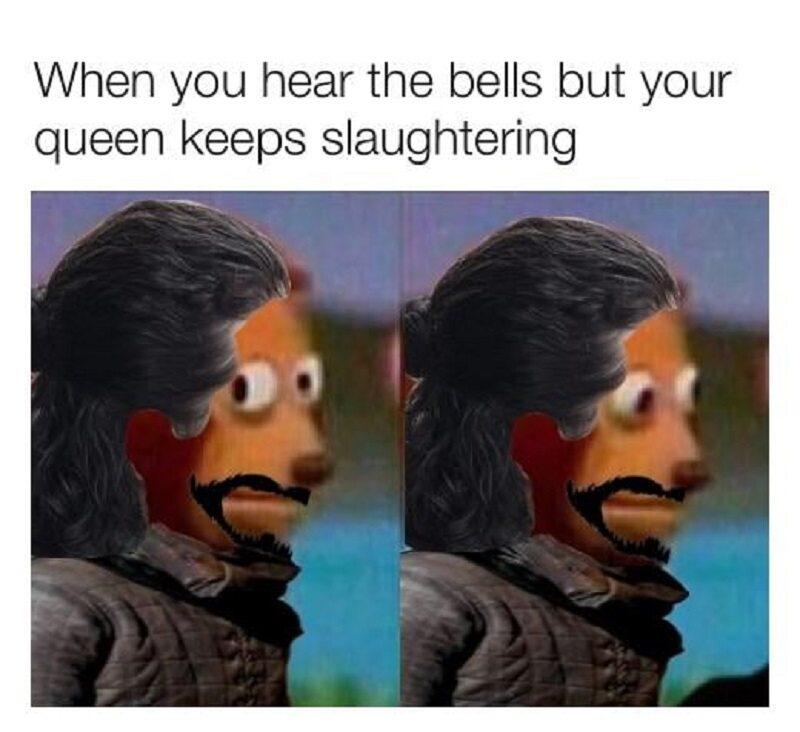 Kiedy słyszysz dzwony, ale twoja królowa kontynuuje rzeź