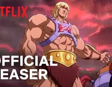 Netflix pokazał teaser nowego He-Mana. Poczujesz się znów jak dziecko!