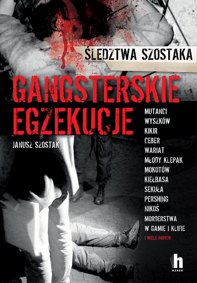 """Okładka książki """"Gangsterskie egzekucje"""""""