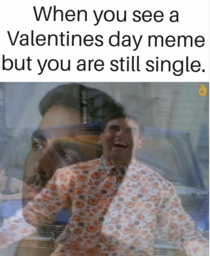 """""""Kiedy widzisz walentynkowego mema, ale nadal jesteś singlem"""""""