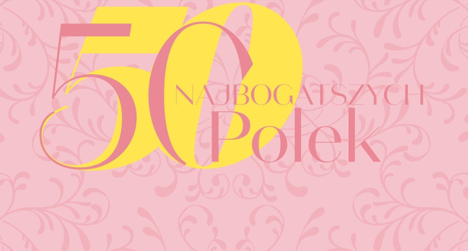 50 najbogatszych Polek